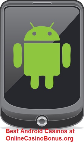 Android Casino Bonuses