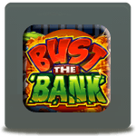 bust the bank slot from microgaming