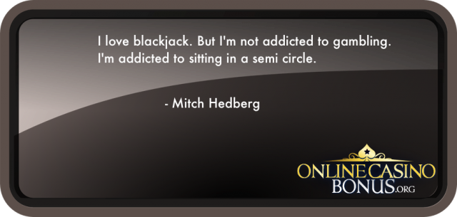 gambling quote about blackjack