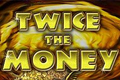 twice-the-money